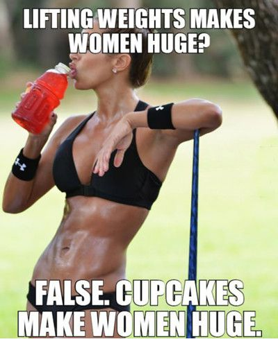 Lifting-Weights-Makes-Women-Huge-False-Cupcakes-Make-Women-Huge-Funny-Weightlifting-Meme-Image